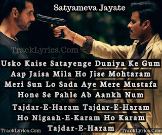 tajdar-e-haram-song-quote-2018-for-facebook-whatsapp-satyameva-jayate-john-abraham