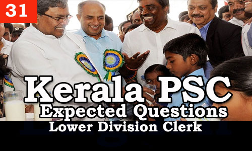 Kerala PSC - Expected/Model Questions for LD Clerk - 31