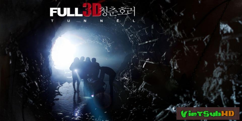 Phim Đường hầm VietSub HD | Tunnel 3D 2014