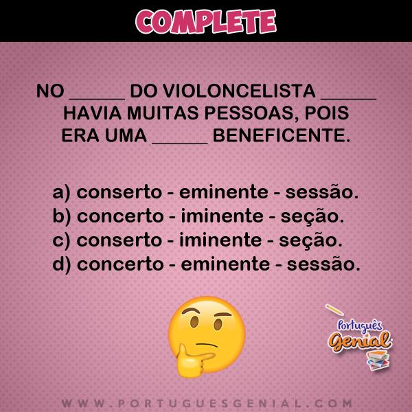 Complete: No ___ do violoncelista ___  havia muitas pessoas, pois  era uma ___ beneficente.
