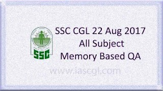 22nd Aug 2017, SSC CGLE Memory Based QA - All Subjects