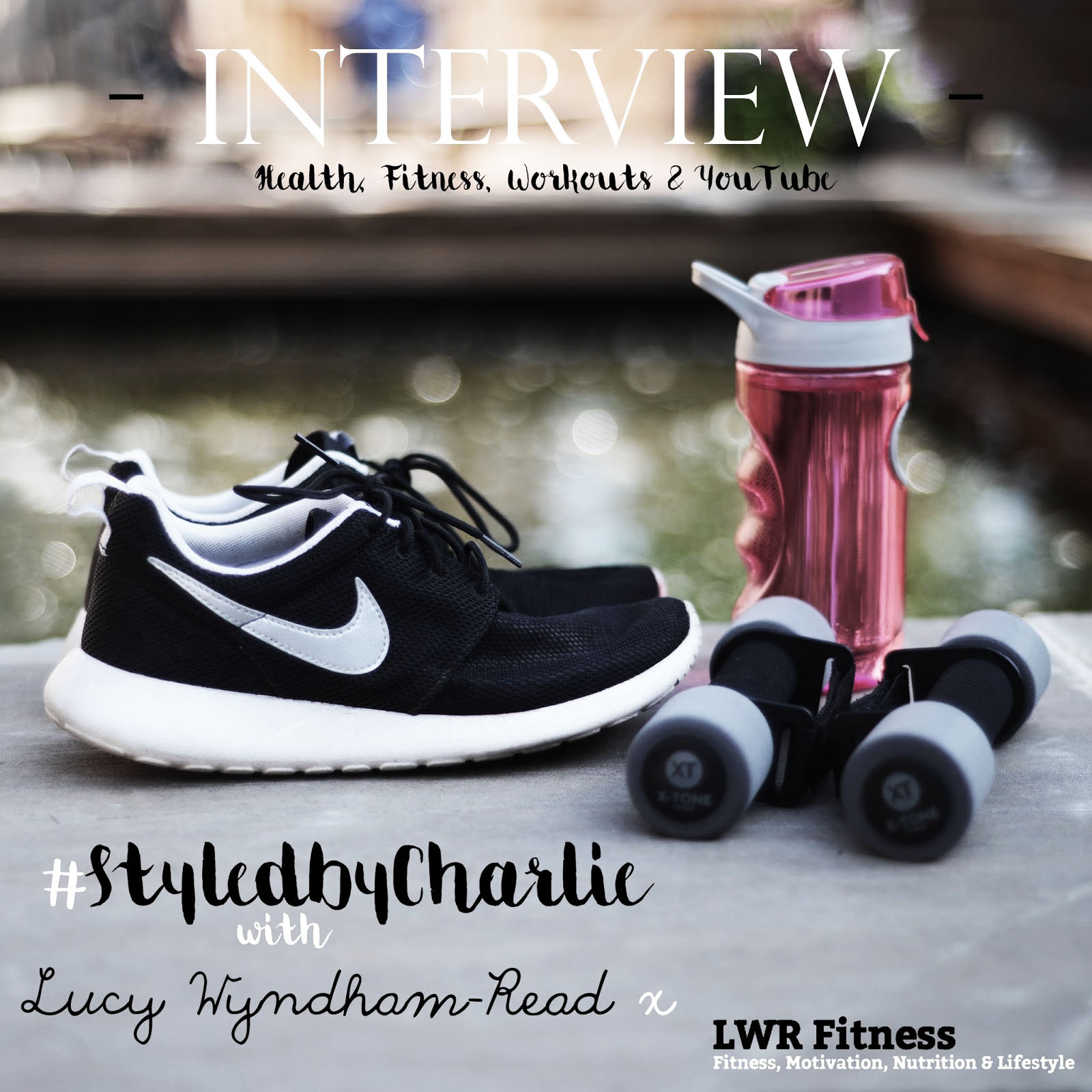 1dbf6b47d40a STYLEDBYCHARLIE ASKS FITNESS EXPERT LUCY WYNDHAM-READ - THE ...