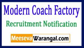 Modern Coach Factory Recruitment Notification 2017