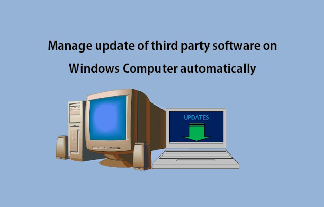 Manage update of third party software on Windows Computer automatically
