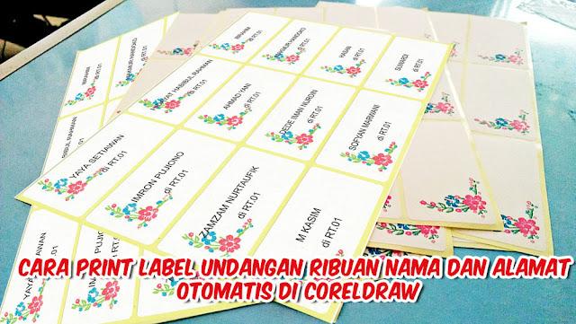 Cara Print Label Undangan Ribuan Nama dan Alamat Otomatis di CorelDRAW