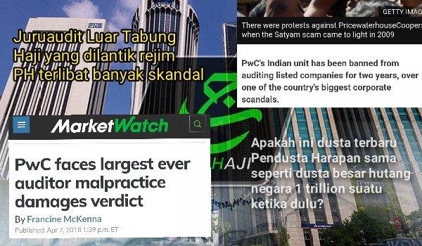 Juruaudit Luar Tabung Haji yang dilantik rejim PH terlibat banyak skandal