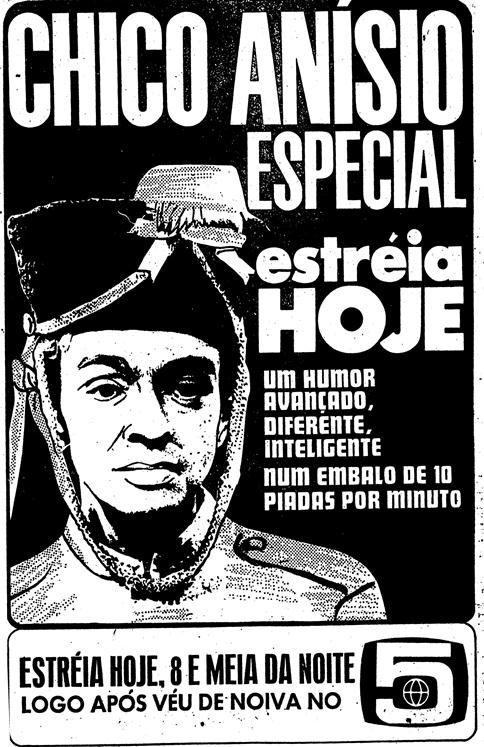 Campanha da Rede Globo em 1970 para promover o programa especial do Chico Anísio.