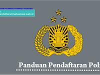 Panduan Pendaftaran Polisi-Polri TA 2019/2020