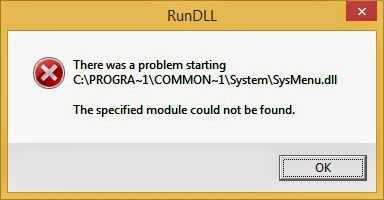 Solve Start Up Message Problem: C:\PROGRA~1\COMMON~1\System\sysmenu.dll