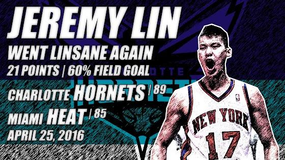 Jeremy Lin Went Linsane Again, NBA Playoffs RD 1 Game 4, Hornets Beat Heat, 89 - 85, 4.25.2016