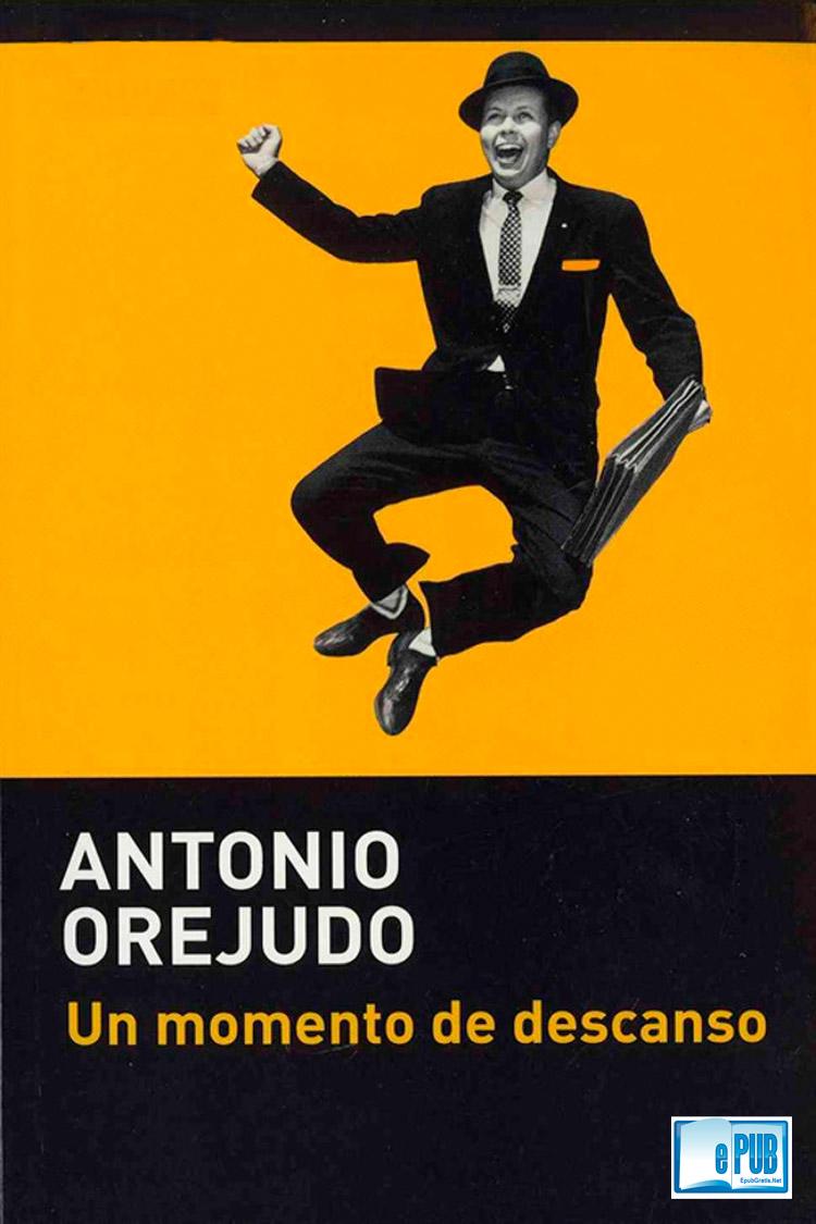 Un momento de descanso – Antonio Orejudo