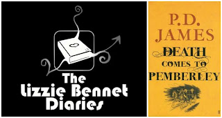 The Lizzie Bennet Diaries and Death Comes to Pemberley
