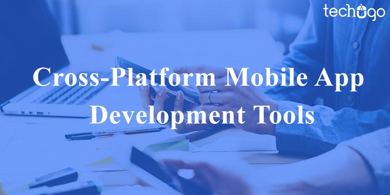 mobile application cross platform development tools