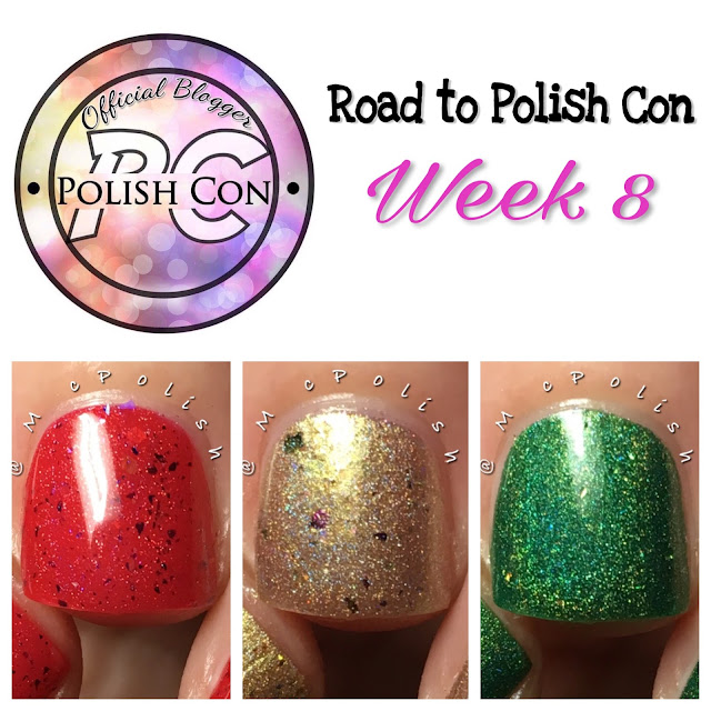 Road to Polish Con - Week 8 - McPolish