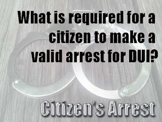 DUI Citizen's Arrest