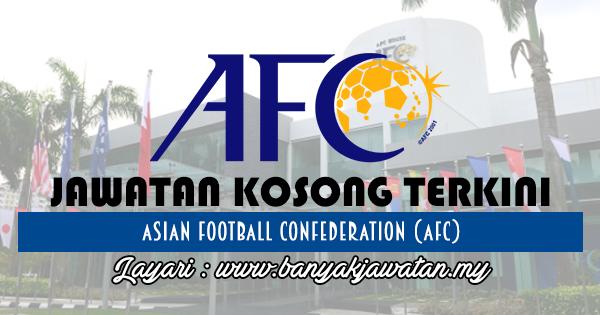 Jawatan Kosong 2017 di Asian Football Confederation (AFC) www.banyakjawatan.my