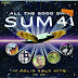 Sum 41 - All the Good Shit. 14 - Solid Gold Hits 2000-2008 (Bonus Track Version) (2009) [iTunes Plus AAC M4A]