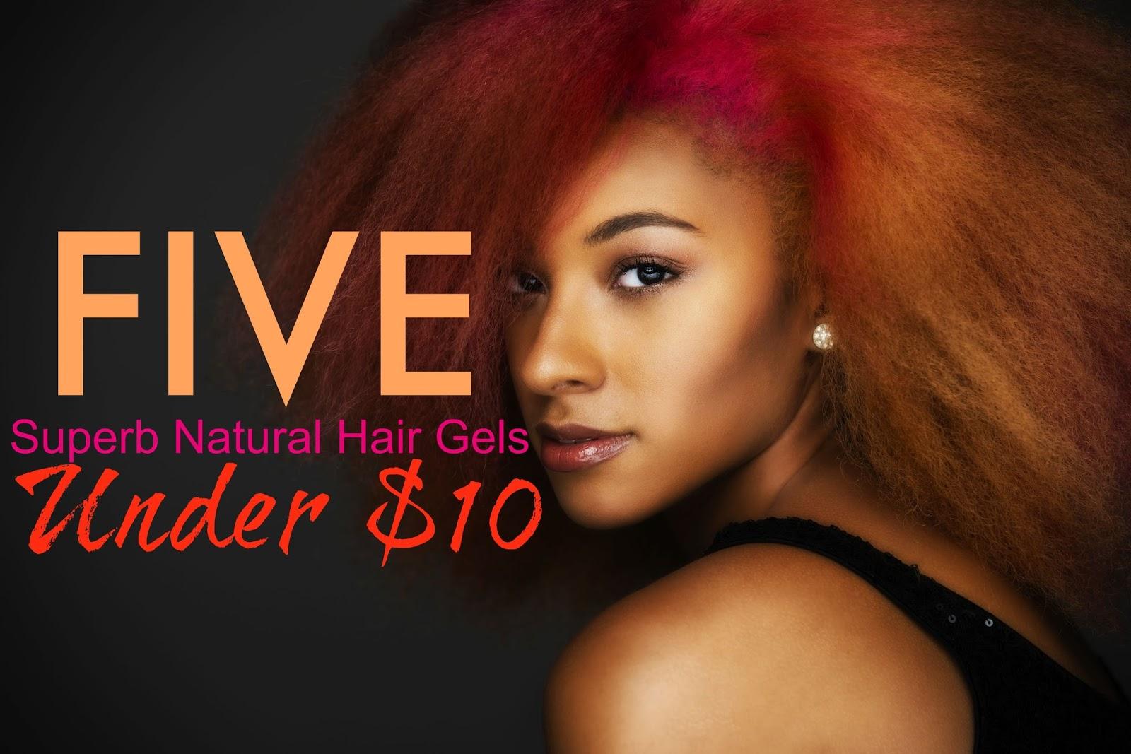 5 Superb Natural Hair Gels Under $10