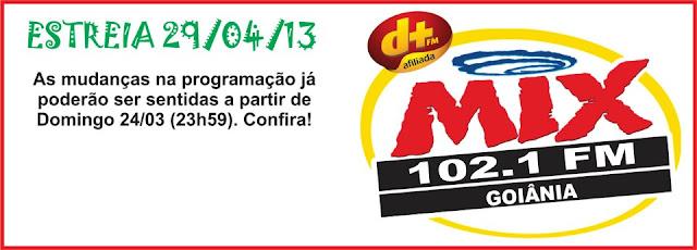 Estreia da Mix FM Goiânia