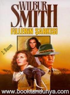 Wilbur Smith - Fillerin Şarkısı