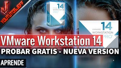 VWmare Workstatio, VWmare Workstation 14, VWmare Workstation 14 gratis