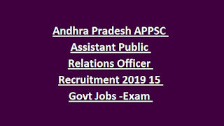 Andhra Pradesh APPSC Assistant Public Relations Officer Recruitment 2019 15 Govt Jobs -Exam Syllabus