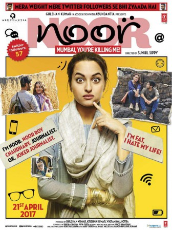 full cast and crew of Bollywood movie Noor 2017 wiki, Sonakshi Sinha Noor story, release date, Noor Actress name poster, trailer, Video, News, Photos, Wallapper