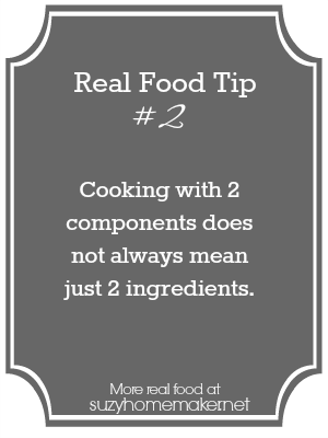 real food tip 2 - ingredients | suzyhomemaker.net
