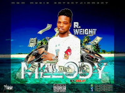 [MUSIC]: R Weight - Melody