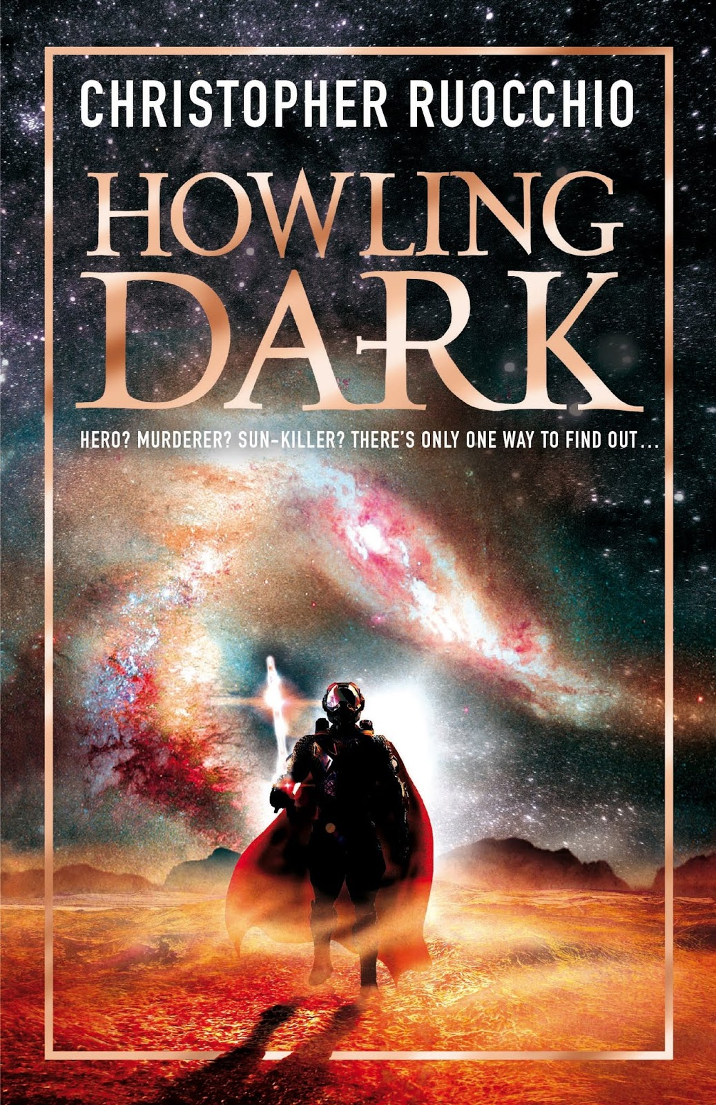 Howling Dark (UK Edition) by Christopher Ruocchio
