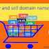 Domain buy and sell business