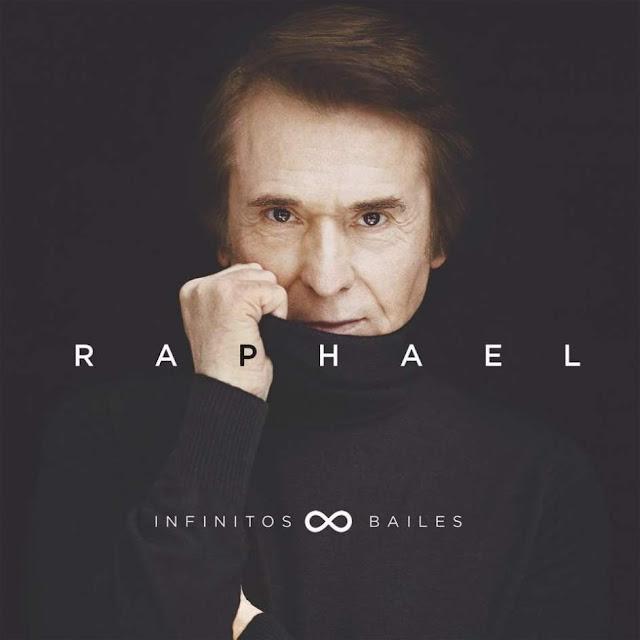 Raphael - Infinitos Bailes