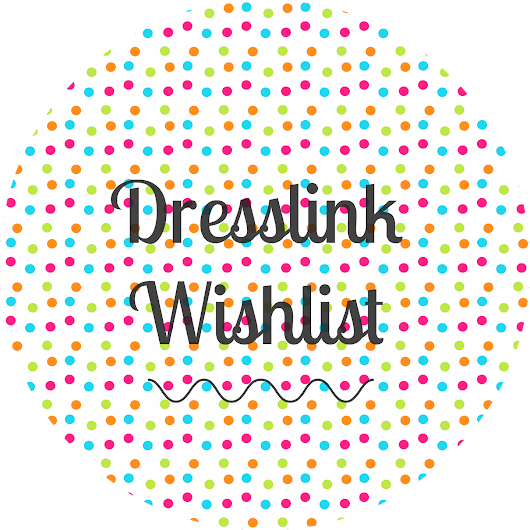 My Dresslink Wishlist