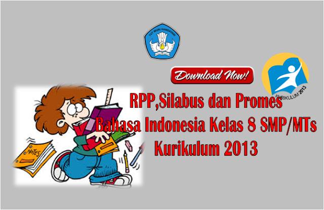 RPP dan Silabus Bahasa Indonesia Kelas 8 SMP Kurikulum 2013 Semester 1 dan 2