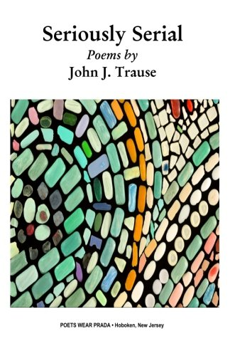 2007 Release: SIMPLY SERIAL by John J. Trause
