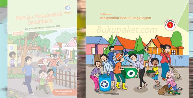 Materi Tematik Kelas 6 Tema 6 Kurikulum 2013 Revisi 2018
