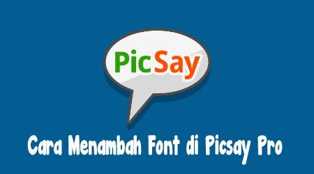 2 Cara Menambah Font Di Aplikasi Picsay Pro 2
