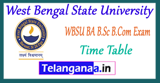 WBSU West Bengal State University B.Com BA B.Sc 1st 2nd 3rd Year Exam Time Table 2018