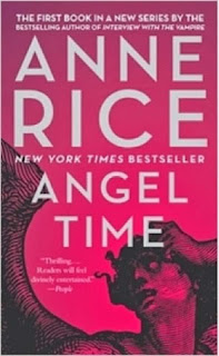 Reseña: Angel Time, de Anne Rice