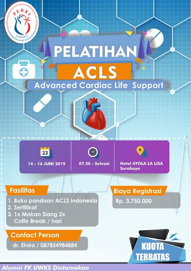 Pelatihan ACLS (Advanced Cardiac Life Support) 14-16 Juni 2019 Surabaya