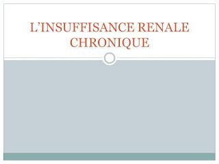 L'Insuffisance Rénale Chronique.pdf