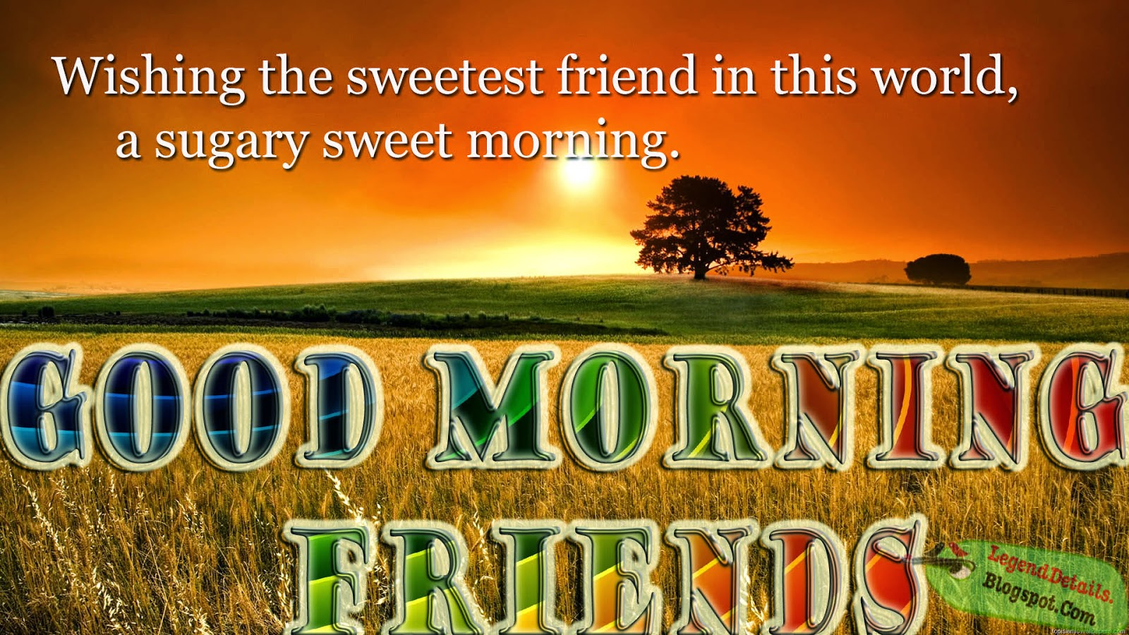 Best Good Morning Quotes Messages Sms For Friends Legendary Quotes