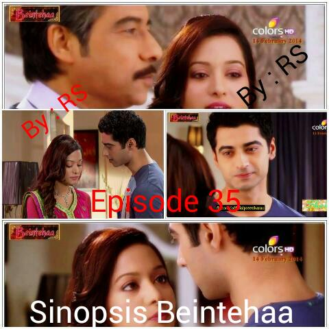 Sinopsis Beintehaa Episode 35