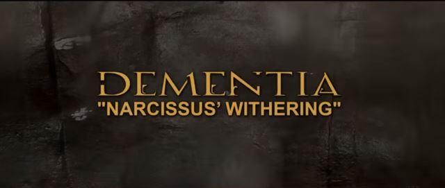 "DEMENTIA: Δείτε το lyric video για το νέο τους single ""Narcissus' Withering"""