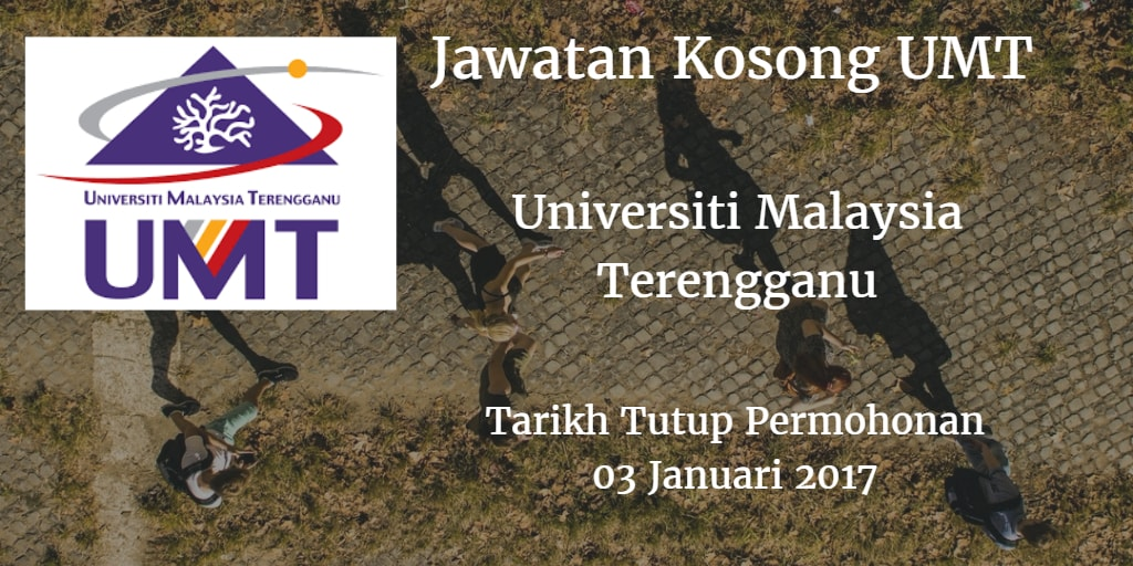 Jawatan Kosong UMT 03 Januari 2017