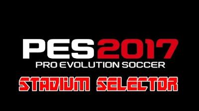 PES 2017 Stadium Selector - Demo