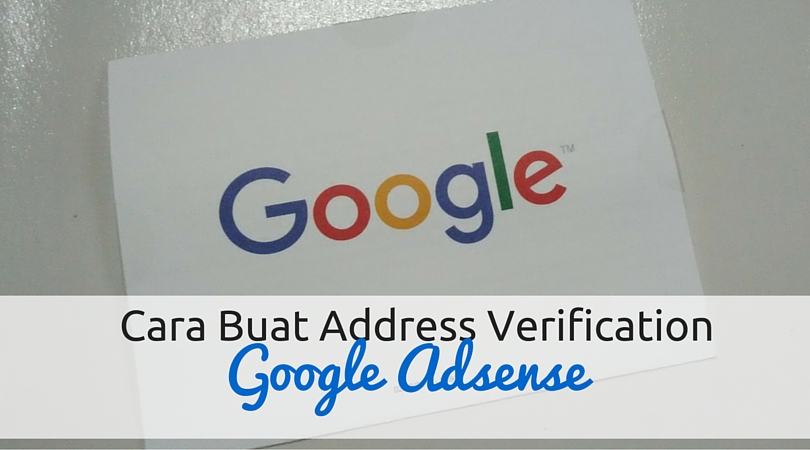 Cara Buat Address Verification Pada Google Adsense