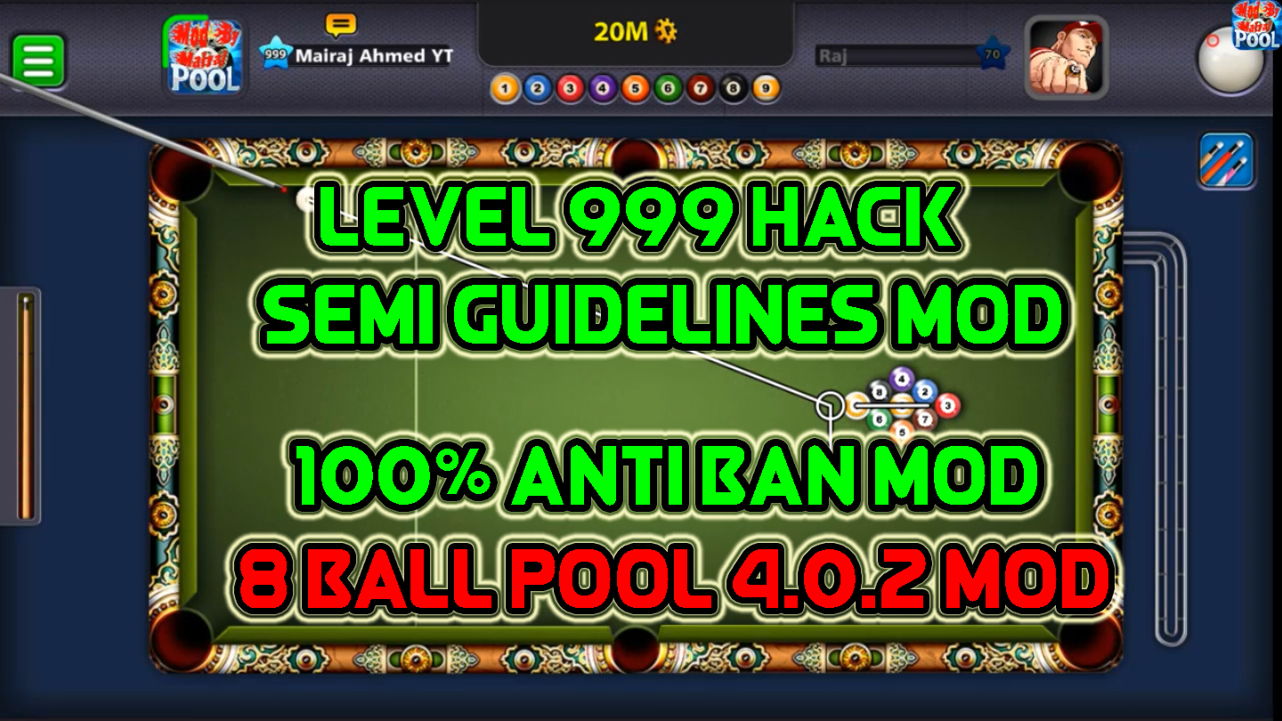 8 Ball Pool 4 0 2 999 Level By Mairaj Ahmed - Mairaj Ahmed Mods