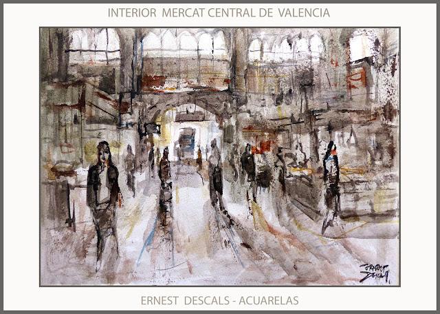 ACUARELAS-PINTURA-VALENCIA-MERCADO-CENTRAL-MERCAT-PINTURAS-ACUARELA-AQUAREL·LA-ARTISTA-PINTOR-ERNEST DESCALS-