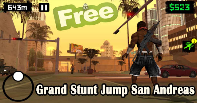 Grand Stunt Jump San Andreas Android Download
